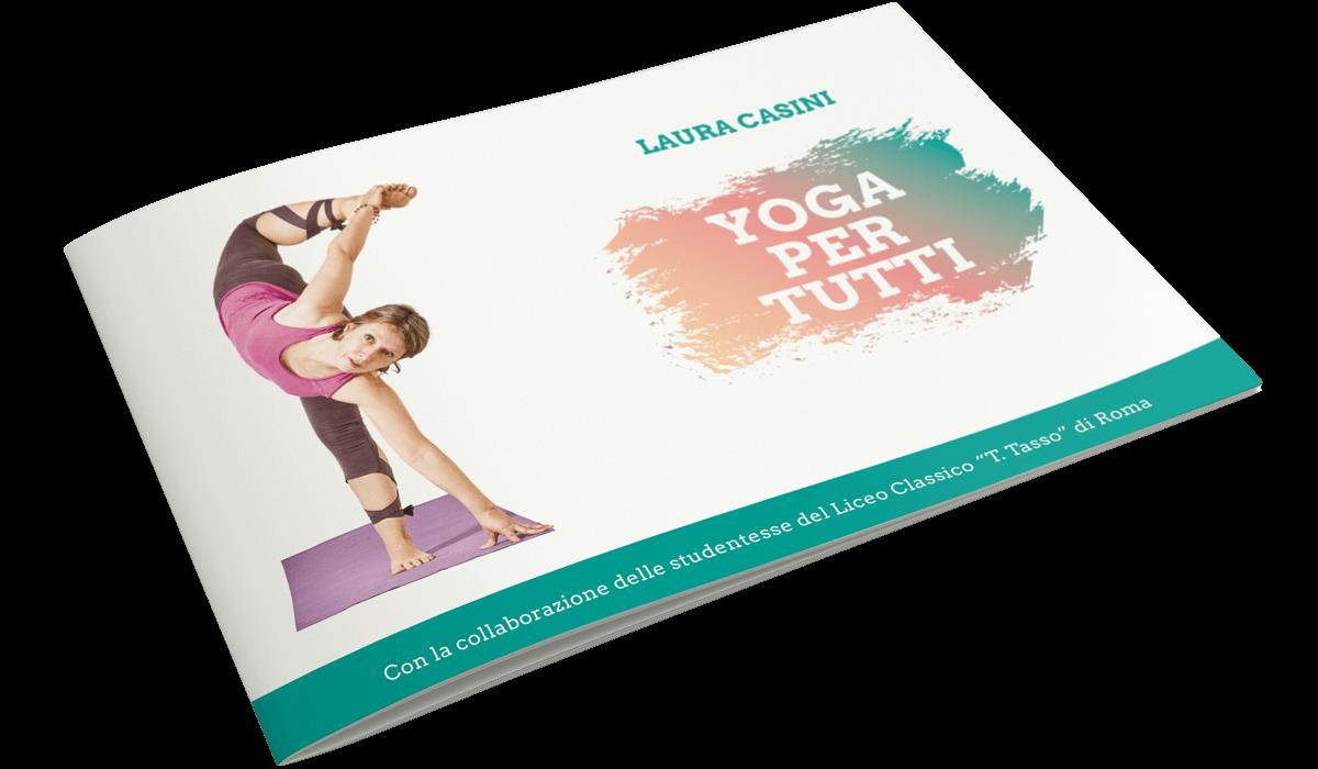 """""""Yoga per tutti"""" - Una guida allo Yoga"""